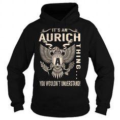 nice AURICH Hoodie Shirts, I Love AURICH Tee Shirts