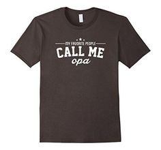 Men's My favorite people call me opa papa granddad funny t-shirt