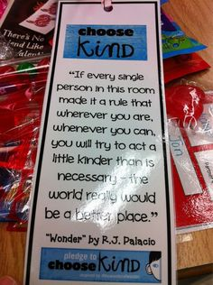 Choose kind. I made this bookmark for my students... No idea how it made it to Pinterest!!!!! Maybe from a tweet I sent to scholastic! Neat. #choosekind
