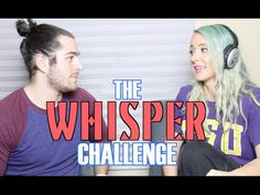 The Whisper Challenge by Jenna Marbles and Julien S.  @carolhvy can we do this when I come to CA!?!?!