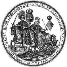 Seal on horseback of Albert VII, Archduke of Austria (1559-1621) and of Isabella Clara Eugenia (1566-1633), Sovereigns of the Spanish Netherlands, before their marriage. Sigilla Comitum Flandriae, Olivarius Vredius.