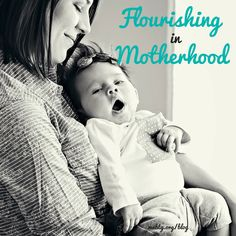 Flourishing in Motherhood | Bridging the Gap