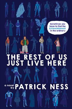 The Rest of Us Just Live Here is the upcoming new novel by Patrick Ness and if that statement alone didn't get you excited then this will: THE BOOK COVER GLOWS IN THE FREAKING DARK.