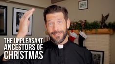 The Unpleasant Ancestors of Christmas - GREAT, of course!