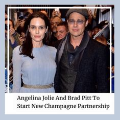 Angelina Jolie And Brad Pitt To Start New Champagne Partnership Rose Champagne, Brad Pitt, Angelina Jolie, In Hollywood, Superstar, News