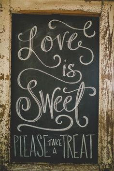 "Dessert wedding sign idea - ""Love is sweet, please take a treat"" {Cassie Jones Photography}"