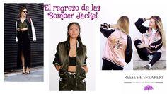 El regreso de las Bomber Jacket. ~ Reeses and Sneakers