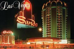 The Sands Historic Las Vegas Hotel Casino 1952 to 1996