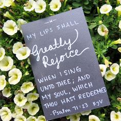 50/100 100 Days of Inspiration My lips shall greatly rejoice when I sing unto thee; and my soul, which thou hast redeemed. - Psalm 71:23 #100DayProject