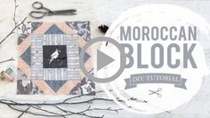 AGF Quilt Block Collection: Moroccan Quilt Block Tutorial