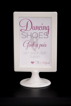 5a13477a269 Wedding Dancing Shoes Sign