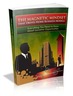 The Magnetic Mindset that Drives Home Business Models     #kingdomkramm