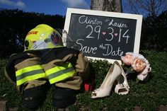 Our Save The Date photo. Great idea for a Firefighter!!