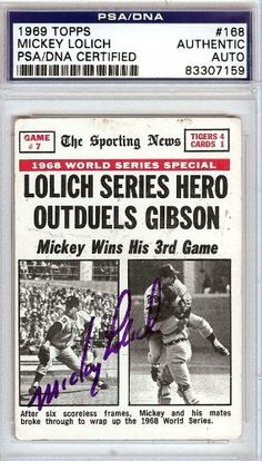 Mickey Lolich Autographed/Hand Signed 1969 Topps Card PSA/DNA #83307159 by Hall of Fame Memorabilia. $56.95. This is a 1969 Topps Card that has been hand signed by Mickey Lolich. It has been authenticated by PSA/DNA and comes encapsulated in their tamper-proof holder.