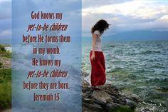 #Scripture                                   Jeremiah 1:5