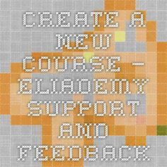 Create a new course – Eliademy Support and Feedback