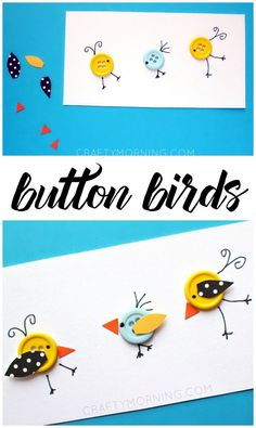 Cute little button birds to put on a card! Fun kids craft for spring or summer Cute little button birds to put on a card! Fun kids craft for spring or. Button Crafts For Kids, Fun Crafts For Kids, Summer Crafts, Preschool Crafts, Projects For Kids, Art For Kids, Birds For Kids, Bird Crafts, Butterfly Crafts