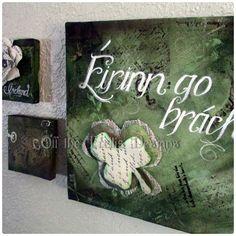 FREE SHIPPING Canvas wall decor, Eirinn go brach, Gaelic Ireland Forever.. $27.50, via Etsy.