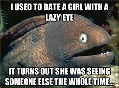 Not enough Bad Joke Eel.