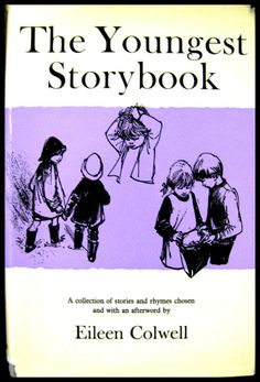 Eileen Colwell, The Youngest Storybook, 1967, cover illustration by Margery Gill