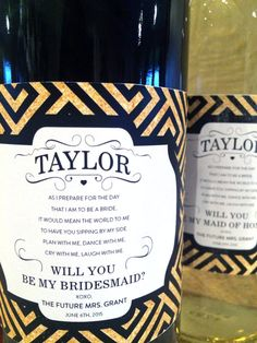 """This """"Will you be my bridesmaid/maid of honor"""" label is the perfect way to ask your wedding party to join you in your special day! Great for placing on wine bottles, boxes, candles, party pitchers and more!"""
