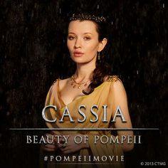 Cassia - Beauty of Pompeii #PompeiiMovie