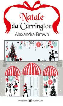 """Ricette e Racconti: """"Natale da Carrington"""", """"Il regalo più grande"""" e a..."""