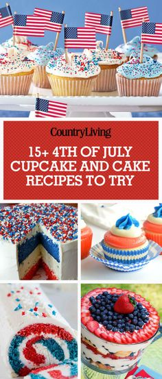 4th of July Cupcake and Cake Recipes to Try! These are the best Fourth of July dessert recipes.
