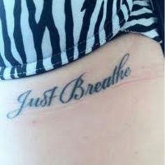 Just breathe tattoo