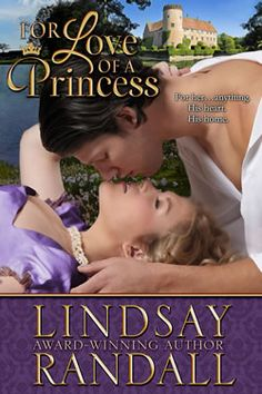For her...anything. His heart. His home.  http://www.amazon.com/For-Love-Princess-Lindsay-Randall-ebook/dp/B00GNJ8478