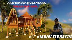 ARSITEKTUR NUSANTARA #MRW Design