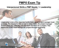 #PMP Exam Tip: Interpersonal Skills a PMP Needs: 1. Leadership