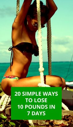 Lose 10 pounds in 7 days. #diet #fitness #workout #nutrition #health http://fitandhealthyeveryday.com/20-simple-ways-to-lose-10-pounds-in-a-week/