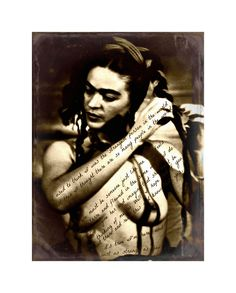 Frida Kahlo A3 Art Print Quote Original Photomontage Signed Mixed Media Collage Nude Written On The Spirit. via Etsy.