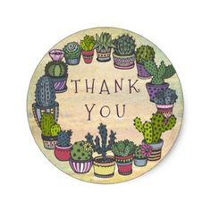 Shop Cute Colorful Cactus Thank You Classic Round Sticker created by GroovyGraphics. Cactus Stickers, Round Stickers, Cacti Garden, Fun Deserts, Watercolor Cactus, Baby Shower Thank You, Card Tags, Acrylic Art, Different Shapes