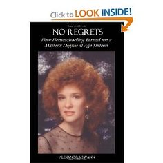 No Regrets: How Homeschooling Earned me a Master's Degree at age 16