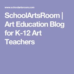 SchoolArtsRoom | Art Education Blog for K-12 Art Teachers Primary School Art, Elementary Art, Art School, Art Teachers, Teacher Resources, Random Kid, Art Handouts, Art Classroom, Teaching Art