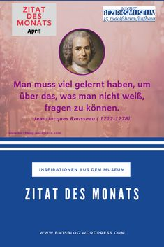 Jean Jacques Rousseau (1712-1778) Zitat des Monats April 2019 Rss Feed, Kalender August, Movies, Movie Posters, Writers, History, Studying, Quotes, Films