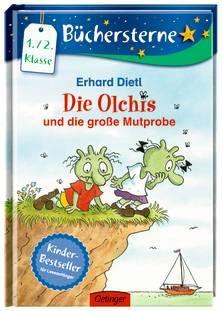 Die Olchis und die große Mutprobe. Von Erhard Dietl. Ab 7 Jahren.
