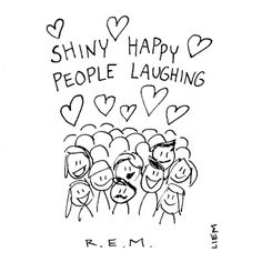 R.E.M. Shiny Happy People. Brigitte Liem.