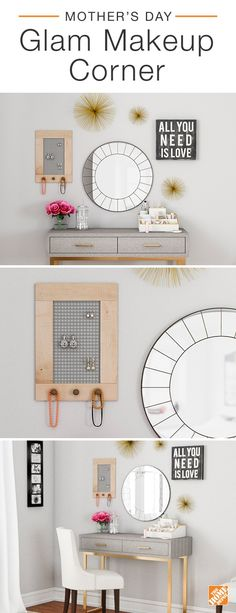 This Mother's Day, give her a glam makeup corner to call her own. To give the space a modern take on old Hollywood style, pair a grey and gold vanity with a bright-white accent chair. Complete the look with an eclectic gallery wall featuring mirrors, metallic wall decor and a DIY jewelry organizer. Click to learn more about this fabulously functional space.