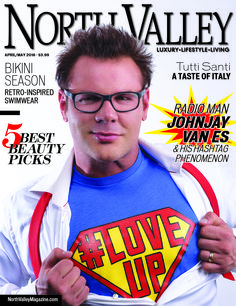 The April/May '16 cover of North Valley Magazine Produced by The Media Barr  www.northvalleymagazine.com www.themediabarr.com  #magazines #publishing #covers #NorthValleyMagazine #JohnjayVanEs