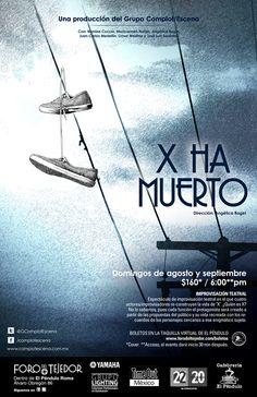 X ha muerto, agosto-septiembre