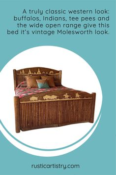 A truly classic western look: buffalos, Indians, tee pees and the wide open range give this bed it's vintage Molesworth look. Little Cowgirl, Open Range, Western Look, Honey Colour, Bed Styling, Inspired Homes, Buffalo, Westerns, Carving