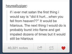 This belongs under My Fandoms simply for Satan, and obviously Satan equates to Supernatural.--------you make an excellent point