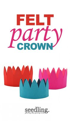 Kings and queens all love these felt party crowns!