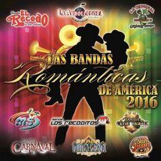 Las Bandas Románticas De América 2016 (2016)