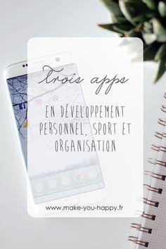 3 applications smartphone en développement personnel, sport et organisation