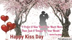 """""""I Prefer a Kiss That Is So Much More Than Just A Tongue In Your Mouth"""". - Katherine Heigl Kiss Day Quotes, Love Quotes, Happy Kiss Day, Katherine Heigl, Romantic Quotes, Famous Quotes, Sayings, Qoutes Of Love, Famous Qoutes"""