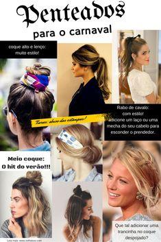 Penteados para o carnaval coque rabo de cavalo meio coque blogoolhaisso. Penteado fácil para carnaval. penteado carnaval. penteado fácil de fazer em casa. penteados